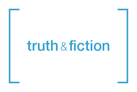 Truth & Fiction